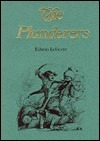 Plunderers (Fraser Contrary Opinion Library Book) Edwin Lefèvre
