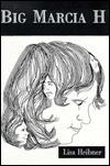 Big Marcia H  by  Lisa Heibner
