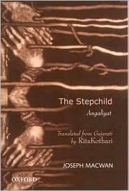 The Stepchild = Angaliyat  by  Joseph Macwan