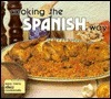 Cooking the Spanish Way Rebecca Christian