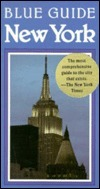 Blue Guide New York: Atlas of Manhattan, Maps, and Plans  by  Carol Von Pressentin Wright