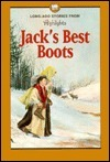 Jacks Best Boots  by  Highlights for Children