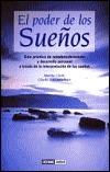 El Poder De Los Suenos/the Power of Dreams  by  Martha Clarke