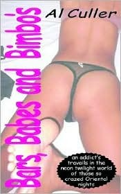 Bars, Babes and Bimbos  by  Al Culler