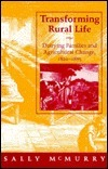Transforming Rural Life: Dairying Families and Agricultural Change, 1820-1885 Sally A. McMurry