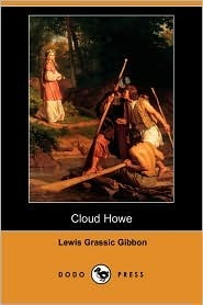 Cloud Howe  by  Lewis Grassic Gibbon