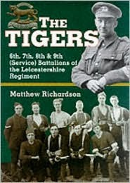 The Tigers: The Leicestershire Volunteers in the First World War  by  Mathew Richardson