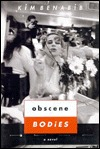 Obscene Bodies  by  Kim Benabi