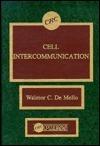 Cell Intercommunication  by  Walmore C. De Mello