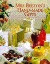 Mrs. Beetons Hand-Made Gifts  by  Sterling Publishing