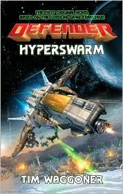 Defender: Hyperswarm  by  Tim Waggoner