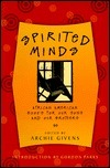 Spirited Minds: African American Books for Our Sons and Our Brothers  by  Archie Givens