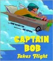 Captain Bob Takes Flight Roni Schotter