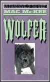 Wolfer  by  Mac McKee