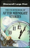 The Fourth Book of After Midnight Stories  by  Amy Myers