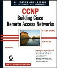 CCNP: Remote Access Study Guide, 3rd Edition (642-821)  by  Robert Padjen