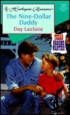 Nine - Dollar Daddy (Texas Grooms Wanted!) (Harlequin Romance, 3543: Texas Grooms Wanted!)  by  Day Leclaire