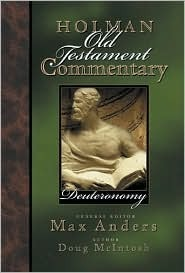 Deuteronomy (Holman Old Testament Commentary, #3) Max E. Anders