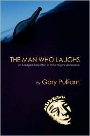 The Man Who Laughs  by  Gary Pulliam