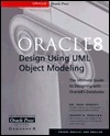 Oracle8 Design Using UML Object Modeling  by  Paul Dorsey