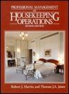Professional Management Of Housekeeping Operations Robert J. Martin