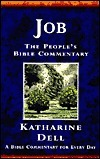 Job: A Bible Commentary for Every Day Katharine Dell