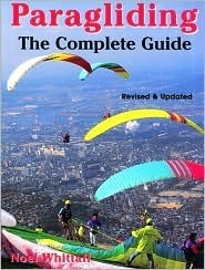 Paragliding: The Complete Guide  by  Noel Whittall