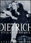 Dietrich: Style and Substance  by  Patrick  OConnor