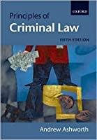 Principles Of Criminal Law  by  Andrew Ashworth