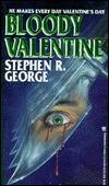 Bloody Valentine Stephen R. George