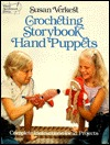 Crocheting Storybook Hand Puppets Susan Verkest