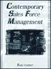 Contemporary Sales Force Management (Haworth Marketing Resources) Tony Carter