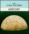 Mercury (New True Book) Dennis Brindell Fradin