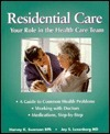 Residential Care: Your Role in the Health-Care Team Harvey K. Swenson