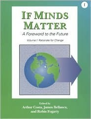 If Minds Matter: A Foreword to the Future, Vol. 1 Arthur Costa