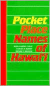 Pukui: Pocket Place Names/Hawaii  by  Mary Kawena Pukui