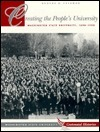 Creating The Peoples University: Washington State University, 1890 1990  by  George A. Frykman