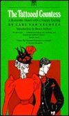 The Tattooed Countess: A Romantic Novel With A Happy Ending  by  Carl Van Vechten