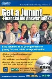 Get A Jump:Financial Aid Answer Book Petersons