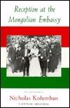 Reception at the Mongolian Embassy  by  Nicholas Kolumban