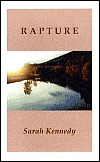 Rapture  by  Sarah Kennedy