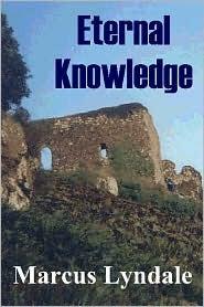 Eternal Knowledge Marcus Lyndale