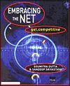Embracing the Net  by  Soumitra Dutta