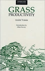 Grass Productivity  by  Andre Voisin