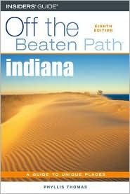 Indiana Off the Beaten Path, 8th  by  Phyllis Thomas