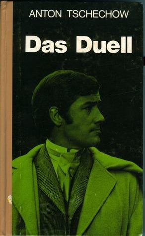 Das Duell  by  Anton Chekhov