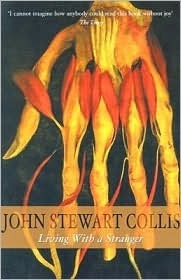 Living with a Stranger  by  John Stewart Collis