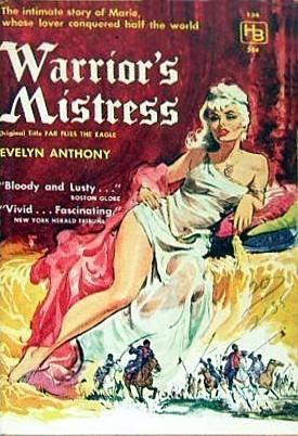 Warriors Mistress (Romanov Trilogy, #3) Evelyn Anthony