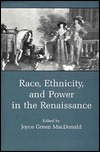 Women and Race in Early Modern Texts Joyce Green Macdonald