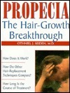 Propecia: The Hair-Growth Breakthrough Othniel J. Seiden